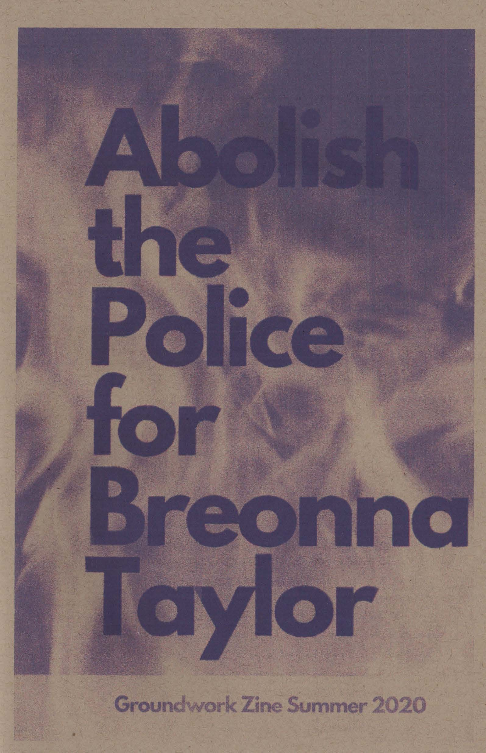 Abolish the Police for Breonna Taylor